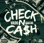 Vado - Check N Cash ft. Manolo Rose Artwork