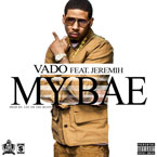 Vado ft. Jeremih - My Bae Artwork