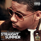 Vado ft. Fabolous & Kirko Bangz - Straight for the Summer Artwork