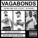 Vagabonds ft. Dynas - Here We Go Artwork