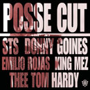 Emilio Rojas, STS, King Mez, Donny Goines, &amp; Thee Tom Hardy - Posse Cut Artwork