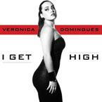Veronica Domingues ft. C-Flowz - I Get High Artwork