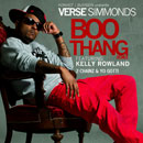 Verse Simmonds ft. 2 Chainz x Yo Gotti x Kelly Rowland - Boo Thang (Remix) Artwork