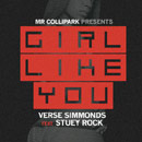 Verse Simmonds ft. Stuey Rock - Girl Like You Artwork