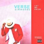 Verse Simmonds - Let Me Know Artwork