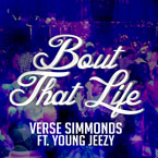 Verse Simmonds ft. Young Jeezy - Bout That Life Artwork