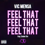 Vic Mensa - Feel That Artwork