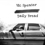 Vic Spencer - Daily Bread Artwork