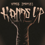 Vince Staples - Hands Up Artwork