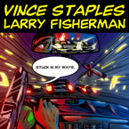 vince-staples-stuck-in-my-ways