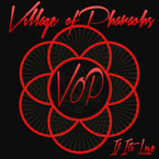 Village Of Pharaohs (VOP) - If It&#8217;s Love Artwork