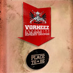 Vorheez ft. El da Sensei &amp; Homeboy Sandman - Place to Be Artwork