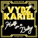 Vybz Kartel ft. Pusha T - Half on a Baby (Remix) Artwork