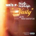 Wais P x Statik Selektah - Nasty Artwork