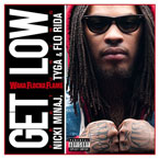 Waka Flocka Flame ft. Nicki Minaj, Tyga & Flo Rida - Get Low Artwork