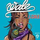 Wale ft. J. Cole - Bad Girls Club Artwork