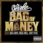 Wale ft. Rick Ross, Meek Mill ft. T-Pain - Bag of Money Artwork