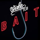 Wale ft. TCB - Bait Artwork