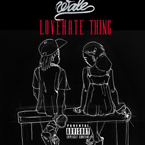 Wale ft. Sam Dew - LoveHate Thing Artwork