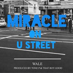 Wale - Miracle on U Street Artwork