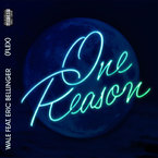 Wale - One Reason (Flex) ft. Eric Bellinger Artwork