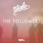 Wale - The Followers Artwork