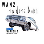 Wanz  ft. Warren G., Grynch & Crytical - To: Nate Dogg Artwork