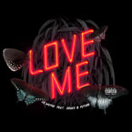 Lil Wayne ft. Drake &amp; Future - Love Me Artwork