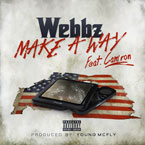 Webbz ft. Cam'ron - Make a Way Artwork