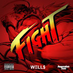 Well$ - Fight Artwork