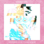 Wes Period - Young Girl ft. Ye Ali & Tommy Genesis Artwork