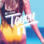 Wes Period - Touch It Artwork