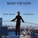 Will Brennan ft. Reggie Williams - Ready For Now Artwork