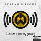 will.i.am ft. Britney Spears - Scream &amp; Shout Artwork