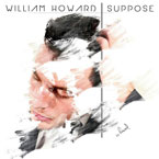 William Howard - Suppose (Neon Feather Remix) Artwork