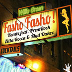 Willie Green ft. PremRock, Zilla Rocca & Mad Dukez - Fasho Fasho! (Remix) Artwork