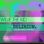 Willie The Kid ft. Sha Stimuli & Sean Price - Delirium Artwork