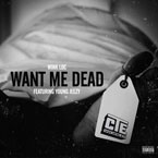 Wink Loc ft. Young Jeezy & Jigg - Want Me Dead Artwork