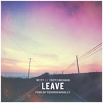 Witty ft. Trippz Michaud - Leave Artwork