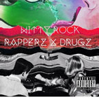 Witty Rock - Rappers N' Drugz Artwork