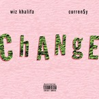 Wiz Khalifa - Change ft. Curren$y Artwork