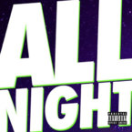 Juicy J x Wiz Khalifa - All Night Artwork