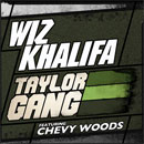 Wiz Khalifa ft. Chevy Woods - Taylor Gang Artwork