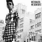 Wiz Khalifa - We Dem Boyz (Hol Up) Artwork