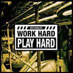 Wiz Khalifa - Work Hard Play Hard Artwork