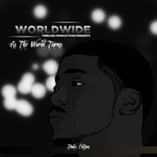Worldwide - Bout That Artwork