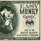 Wrekonize ft. Bun B, RiFF RaFF & Jackie Chain - Easy Money (Remix) Artwork
