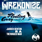 Wrekonize ft. Jarren Benton & R.A. The Rugged Man - Floating Away (Remix) Artwork