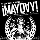 Wrekonize (of ¡MAYDAY!) - Worldwide Choppers [Freestyle] Artwork