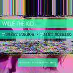 Willie The Kid ft. Boldy James - Ain't Nothing Artwork